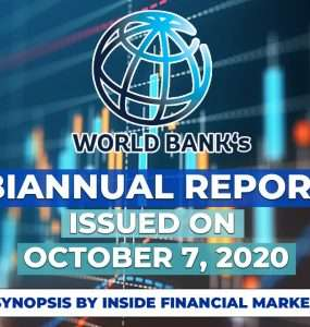 World Bank's Biannual Report on 7th Oct 2020 | A Synopsis by Inside Financial Markets
