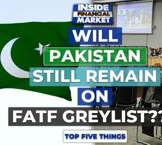 Will Pakistan still remain on FATF Greylist?? | Top 5 Things | 23 Oct '20 | Inside Financial Markets