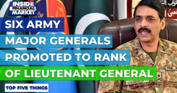 Six Army Majors promoted to Lieutenant General | Top 5 Things | 26 Nov '20 | Inside Financial Market