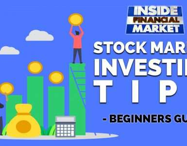 Stock Market Investing Tips - Beginners Guide | Inside Financial Markets