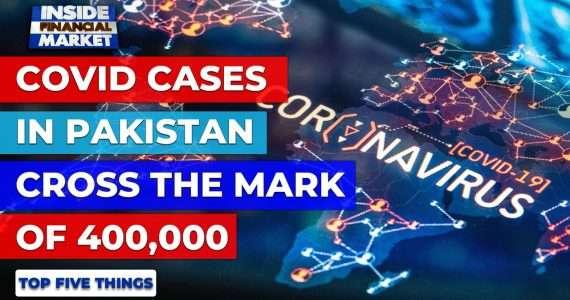 COVID cases in Pakistan cross the mark of 400K | Top 5 Things | 03 Dec '20 | Inside Financial Market