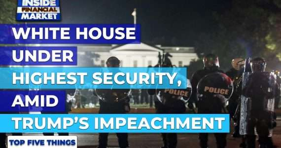 White House under highest security, amid Trump's impeachment | Top 5 Things | 14 Jan 2021 | IFM