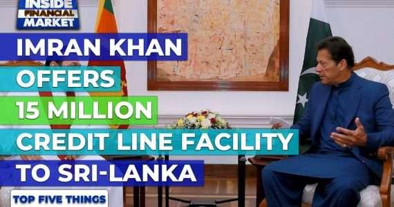 PM Imran offers 15Mn credit line to Sri-Lanka | Top 5 Things | 25 Feb 2021 | Inside Financial Market