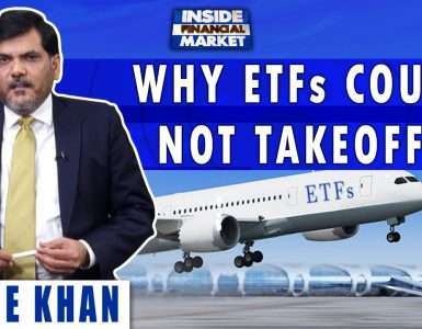 Why ETFs could not Takeoff? | Sanie Khan | Inside Financial Markets