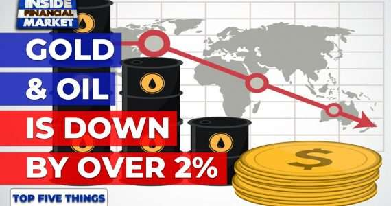 Gold and Oil is down by over 2% | Top 5 Things | 01 Mar 2021 | Inside Financial Markets