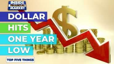Dollar hits one year low   Top 5 Things   03 March 2021   Inside Financial Markets