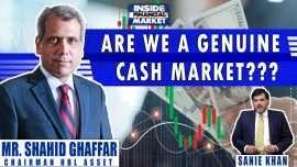 Are We a Genuine Cash Market??? | Shahid Ghaffar Chairman HBL Asset | Inside Financial Markets
