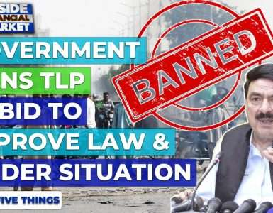 Government bans TLP in bid to improve situation   Top 5 Things   15 Apr 21   Inside Financial Market