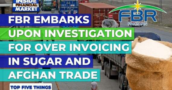 FBR Investigates over Sugar Trading | Top 5 Things | 26 April 2021 | Inside Financial Markets
