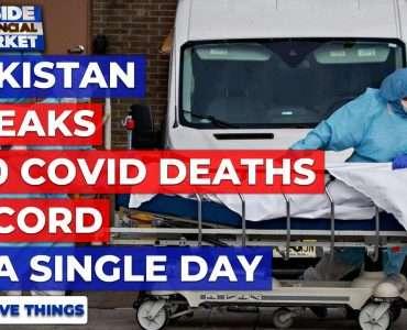 Pakistan breaks 200 single-day Deaths Record | Top 5 Things | 30 Apr 2021 | Inside Financial Markets