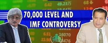 70,000 Level and IMF Controversy   Dr.Salman Shah   Mirza Ishtiaq Baig   Inside Financial Markets