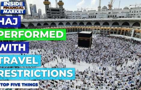 Haj Performed with Travel Restrictions   Top 5 Things   23 July 2021   Inside Financial Markets