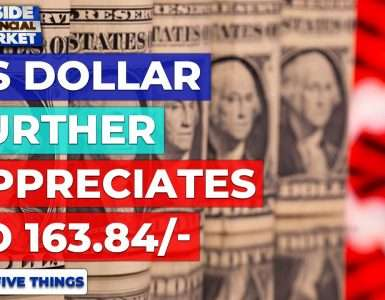 Dollar further appreciates to 163.84/- | Top 5 Things | 04 August 2021 | Inside Financial Markets
